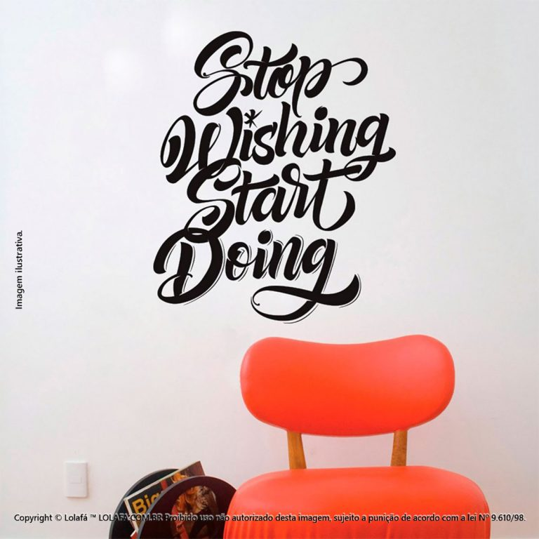Frases Adesivo Parede Stop Wishing Start Doing Mod:104