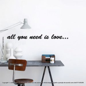 Frases Adesivas Para Parede All You Need Is Love Mod:274