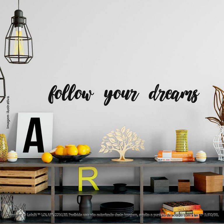 Adesivo Frases Follow Your Dreams Mod:280